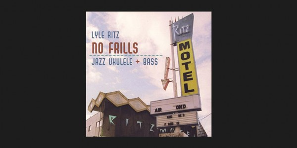 Lyle Ritz - No Frills