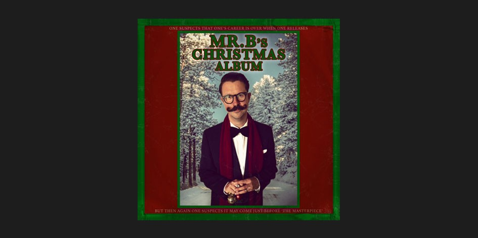 Mr B's Christmas Album
