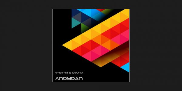 Andy Dan - Rhythm & Sound