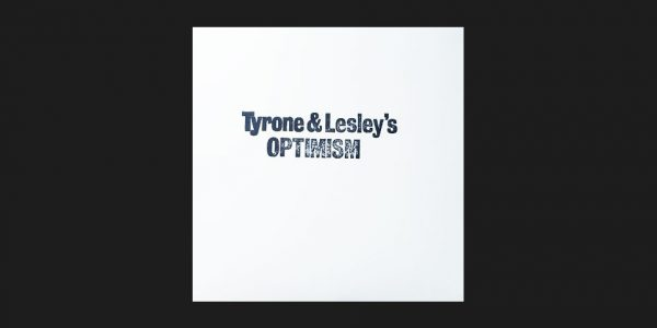 Tyrone and Lesley's Optimism