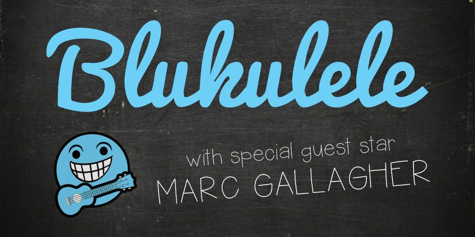 Blukulele with Marc Gallagher