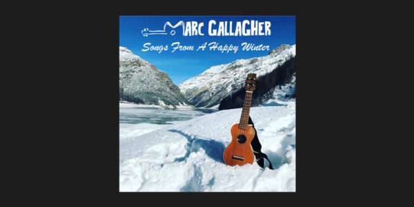 Marc Gallagher - Songs From A Happy Winter